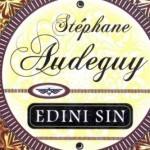 Stéphane Audeguy: Edini sin