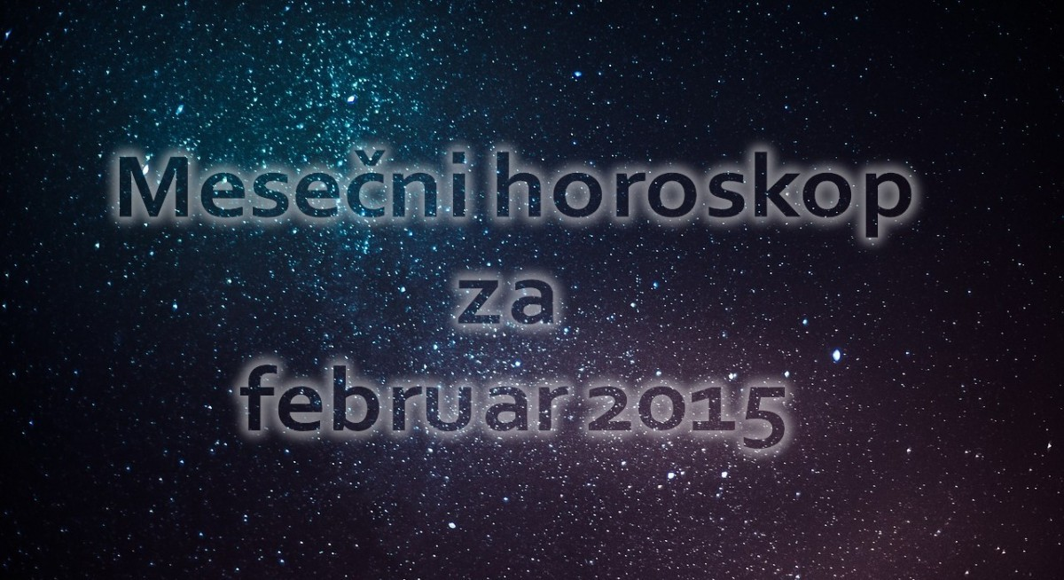 mese ni horoskop za februar 2015. Black Bedroom Furniture Sets. Home Design Ideas