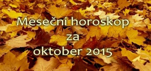 Mesečni horoskop za oktober 2015