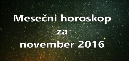 Mesečni horoskop za november 2016