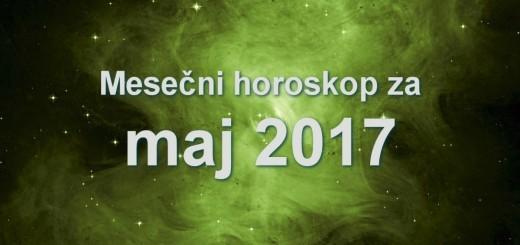 Mesečni horoskop za maj 2017