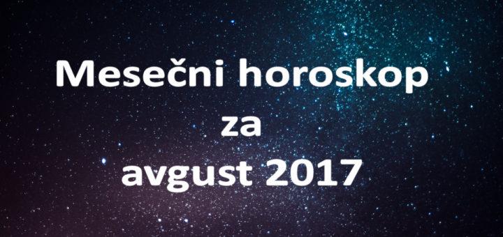 Mesečni horoskop za avgust 2017